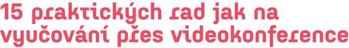 15 rad na videokonference